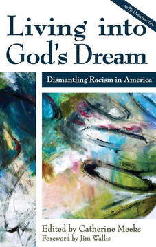 Living into Gods Dream, by Catherine Meeks