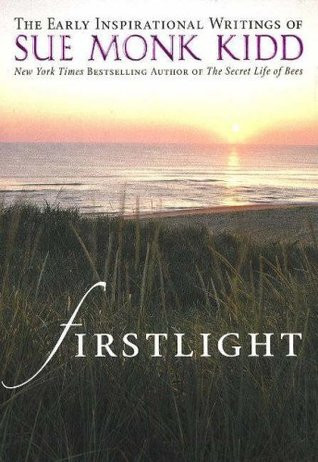 Firstlight-SueMonkKidd.jpg
