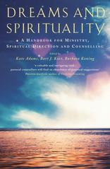 Dreams And Spirituality, by Barbara Koning