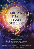 Dreams that change Our Live, by Bob Hoss