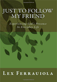 Just to Follow My Friend, by Lex Ferrauiola