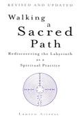 Walking A Scared Path, by Lauren Artress