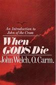 When Gods Die, by John Welch