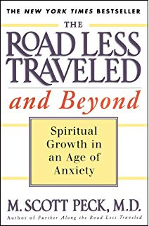 The Road Less Traveled, Scott Peck