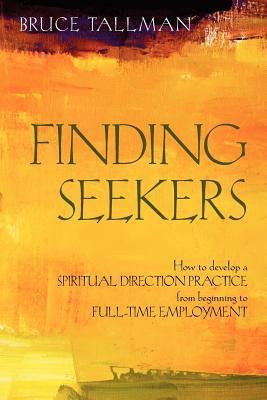 Finding Seekers, by Bruce Tallman
