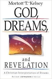 God, Dreams, and Revelation, by Morton Kelsey
