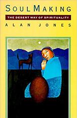 Soul Making, by Alan Jones