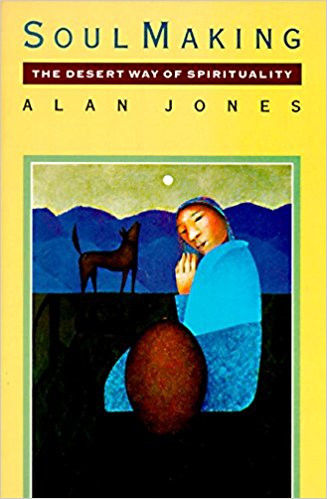 Soul Making, by Alan Jones
