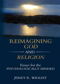 Reimagining God and Religion, by Jerry Wright
