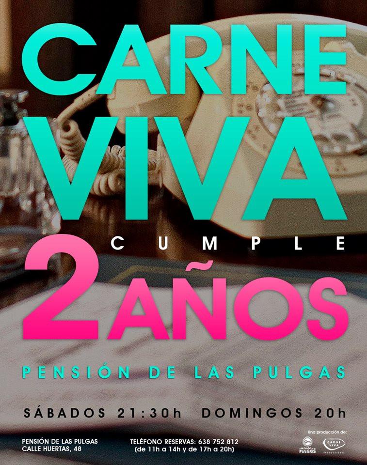 CARNE VIVA cumple 2 AÑOS en cartel