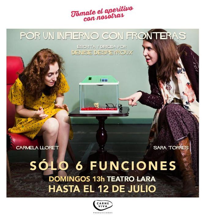 """Nueva Temporada """"POR UN INFIERNO CON FRONTERAS"""" Teatro LARA"""