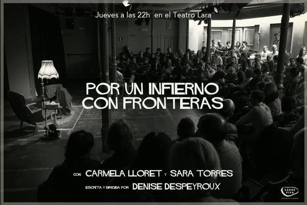 """""""Por un infierno con fronteras"""" en el Off del Teatro Lara"""