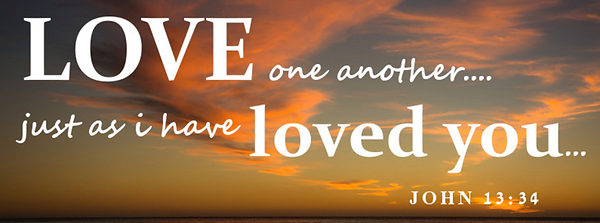 love one another as I have loved you ban