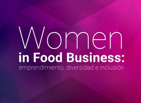 Women in Food Business: emprendimiento, diversidad e inclusión