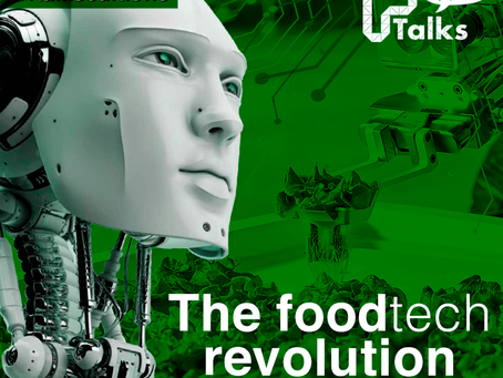 FTALKS EDITIONS: The Foodtech Revolution