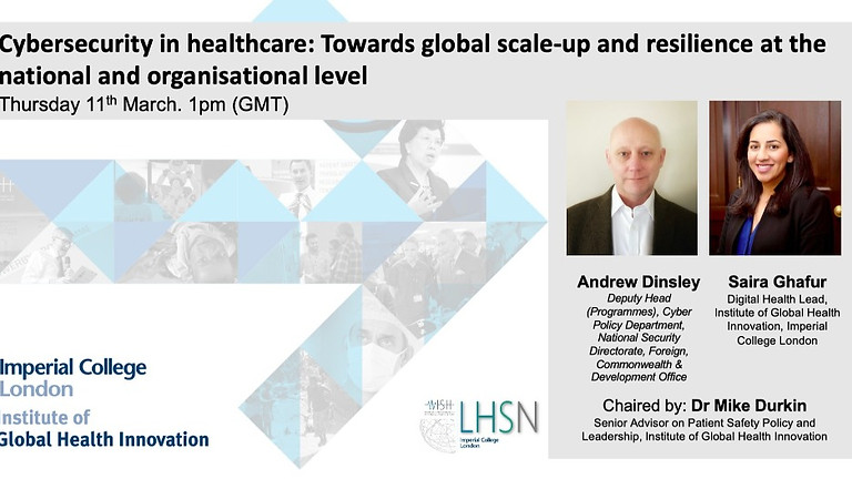 Cybersecurity in healthcare: Towards global scale-up and resilience at the national and organisational level