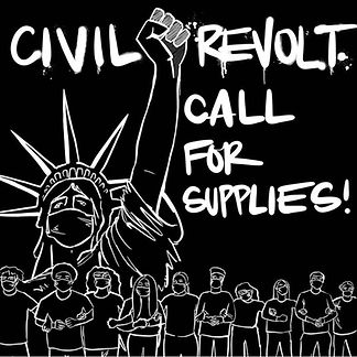 Civil Revolt Call for Supplies!.jpeg