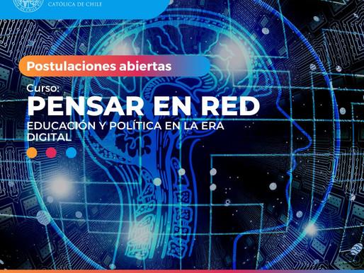 """Tercera versión del Curso """"Pensar en Red. Educación y Política en la Era Digital"""""""