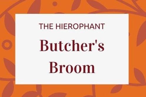 Butcher's Broom -