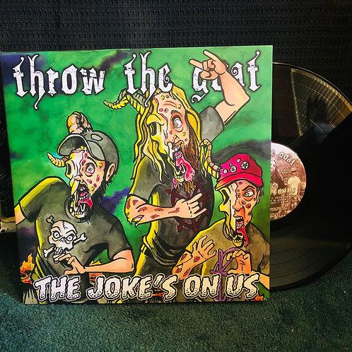 The Joke's On Us LP