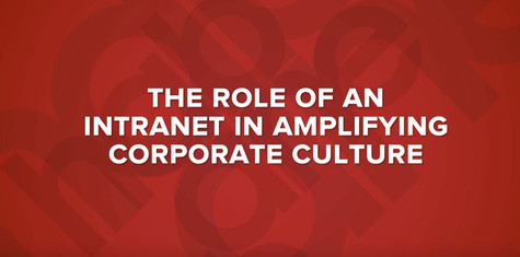 How your intranet can build organizational culture