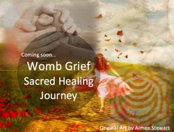 Healing Womb Grief - Online Workshop