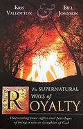 The Supernatural Way of Royalty