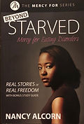 Beyond Starved: Mercy For Eating Disorde
