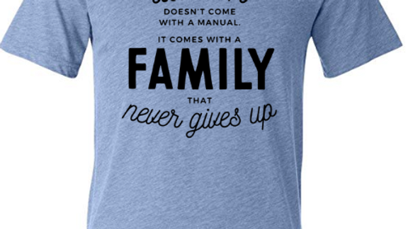 Family That Never Gives Up Tee
