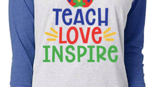 Teach Love Inspire Raglan Tee
