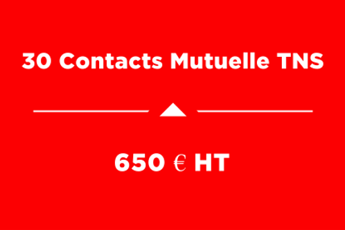 Forfait 30 Contacts Mutuelle TNS