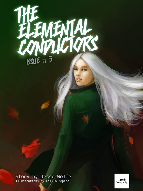 The Elemental Conductors - Issue #5