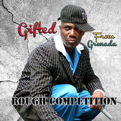 Gifted From Grenada's album cover Rough Competition