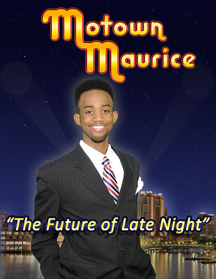 Motown Maurice is The Future of Late Night Television.