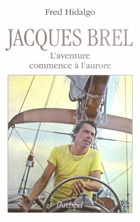 fred-hidalgo-sur-les-traces-de-brel-l-aventurier_352314_490x775p