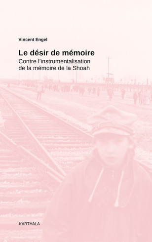 Le désir de mémoire