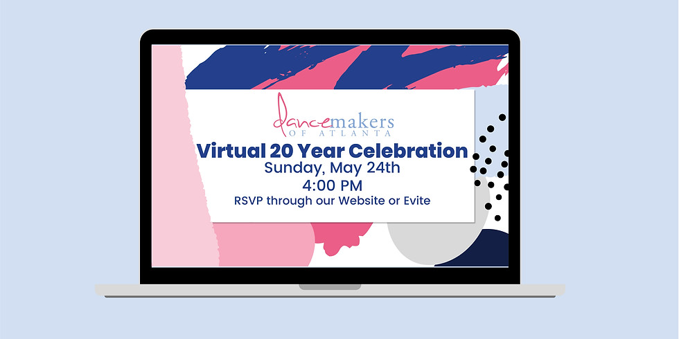 Dancemakers of Atlanta Virtual 20 Year Celebration