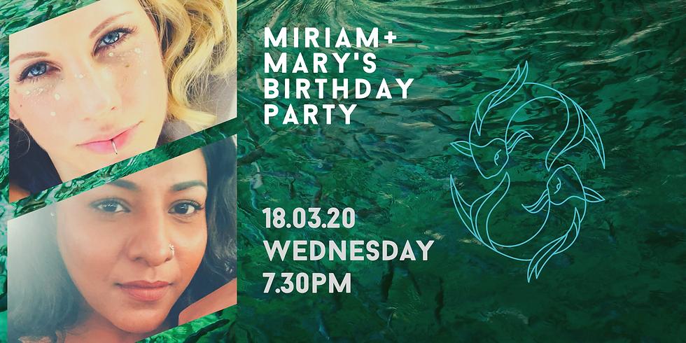 Miriam and Mary's Birthday