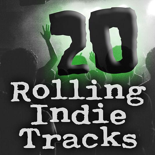 Rolling 20 Indie Tracks