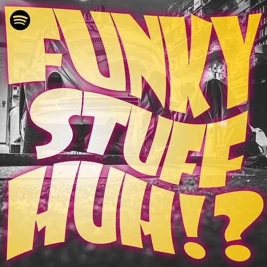 Funky stuff, huh!?