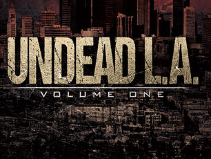 Undead L.A. 1 has a new cover and more!