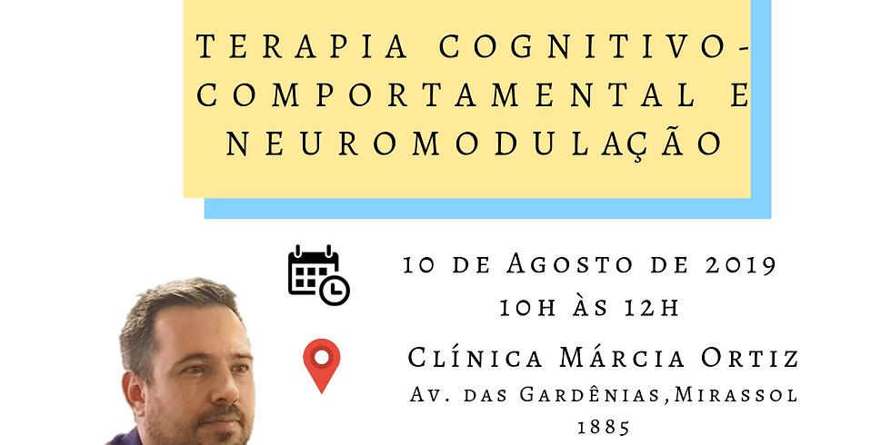Terapia Cognitivo-comportamental e neuromodulação - 10 de Agosto de 2019