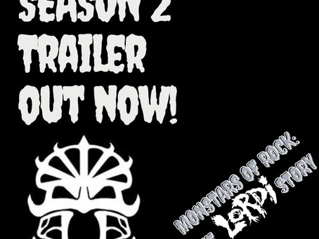 The trailer for Season 2 of Monstars of Rock: The Lordi Story is now available!