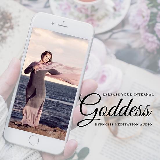 Release Your Internal Goddess Meditation Hypnosis