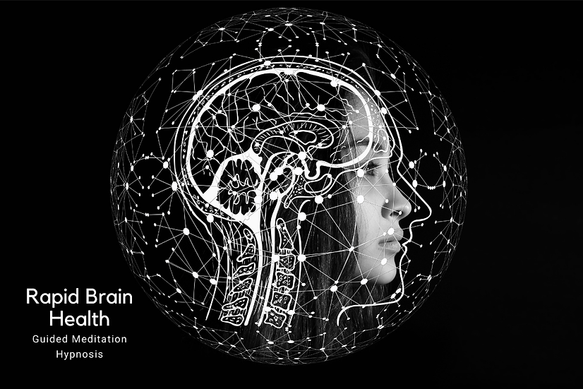 Rapid Brain Health Guided Meditation Hypnosis Audio