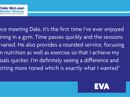 Eva Review - Dale McLean Mobile Fitness