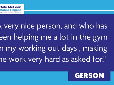 Gerson Review - Dale McLean Mobile Fitness