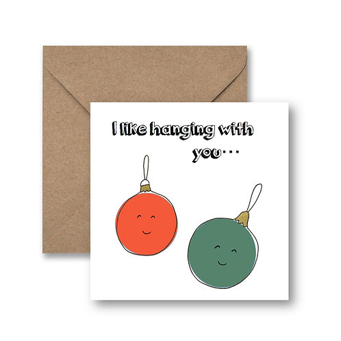i like hanging with you...