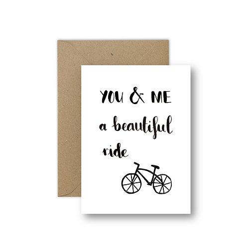 YOU & ME a beautiful ride