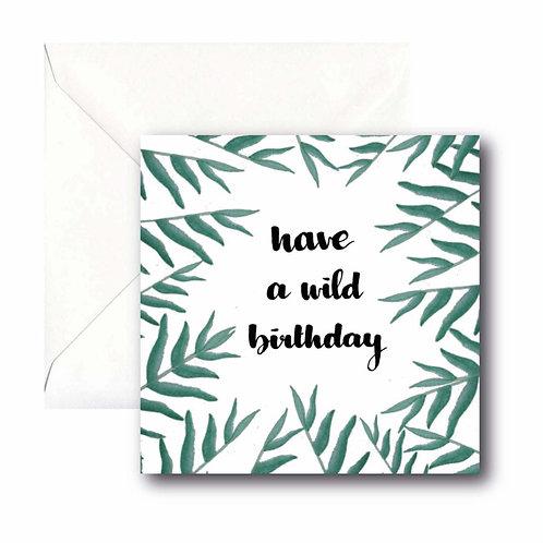 have a wild birthday